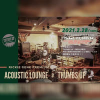 〘 RICKIE GENE Acoustic Lounge〙at THUMBS UP(神奈川/横浜)
