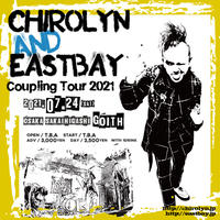 Chirolyn & EASTBAY Coupling Tour 2021 in 堺東