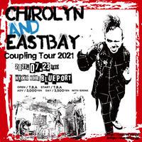 Chirolyn & EASTBAY Coupling Tour 2021 in 神戸