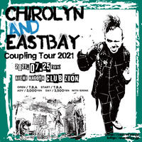 Chirolyn & EASTBAY Coupling Tour 2021 in 名古屋