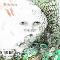 【m:a.ture】Trifolium/CD★限定サイン入り★