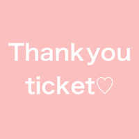 【10/31配信】Thank you  ticket
