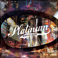 DJ CHACHI & DJ YUU / PLATINUM (MIX CD)