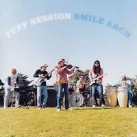 SMILE ARCH  / TUFF SESSION