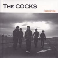 THE COCKS「MAXI SINGLE」ミニアルバム