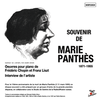 SOUVENIR DE MARIE PANTHÈS 1871-1955 / マリー・パンテ:ジュネーヴ・ラジオ放送録音