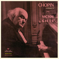 Victor Gille plays Chopin Vol.2 「ヴィクトール・ジル:ショパン名演第2集」