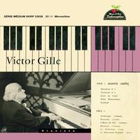 Victor Gille plays Scarlatti, Weber, Schumann, Grieg & Santoz「ヴィクトール・ジル:スタジオ録音集」