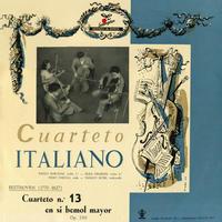 Quartette Italiano : Beethoven String Quartet No.13 in B-Flat Major, Op.130 (This is Digital Item)