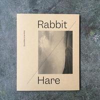 "DAVID BILLET & IAN KLINE ""RABBIT / HARE"""