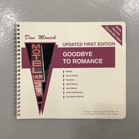 "Dan Monick ""Goodbye To Romance"""