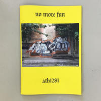 "Ath1281 ""no more fun"""