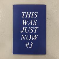 """Benjamin Deberdt """"THIS WAS JUST NOW #3"""""""