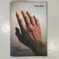 "Jerry Hsu ""Follow The White Rabbit Neo"""
