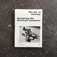 THE ART OF JOINING-Designing the Universal Connecteor-Bauhaus Paperback23