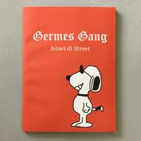 "Germes Gang ""Jetset Di Street"""