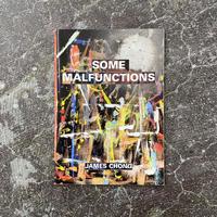 "James Chong ""Some Malfunctions"""