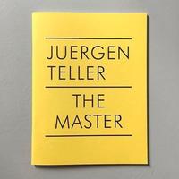 """Juergen Teller """"The Master IV"""""""