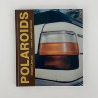 "Romain Laprade ""POLAROIDS"""