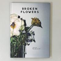 "Jenne Grabowski ""Broken Flowers"""