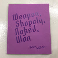 "Dillon DeWaters ""Weapon,Shapely,Naked,Won"""