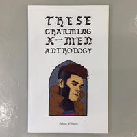 "Adam Villacin ""These Charming X-Men Anthology"""