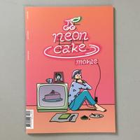 """Shin Morae """"Neon Cake"""""""