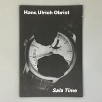 "Hans Ulrich Obrist ""Sala Time"""