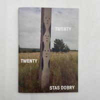 """Stas Dobry """"Twenty Twenty"""""""
