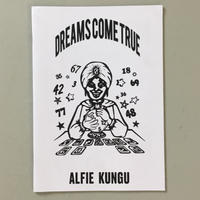 "Alfie Kungu ""Dreams Come True"""