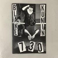 """Blake Kunin  """"730"""""""