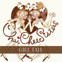 Girl Talk / Chai-Chee Sisters