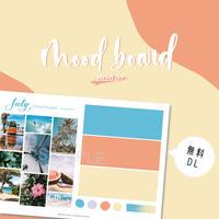 【FREE】7月のMood Board