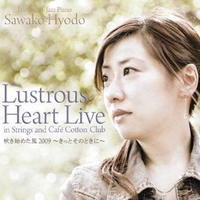 2nd アルバム Lustrous Heart Live  [CD]