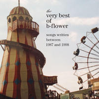 b-flower 2枚組ベスト盤CD 『the very best of b-flower』(特典:セルフレビュー&ヒストリーブック)