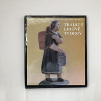 TRADICE LIDOVE TVORBY