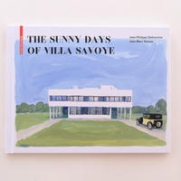 The Sunny Days of Villa Savoye
