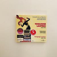 Toulouse Lautrec - Temoignages Musicaux 1895-1934