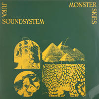 Jura Soundsystem-Monster Skies