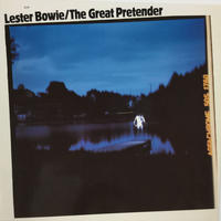 Lester Bowie-The Great Pretender