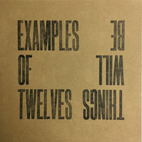 EXAMPLES OF TWELVES-Things Will Be
