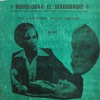 Boussouar El Maghnaoui -Walouahrania Waldik / Fakou Bya