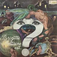 Brigitte Fontaine-Brigitte Fontaine Est... ?