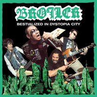 【BROILER】BESTIALIZED IN DYSTOPIA CITY(邦題:魔境)