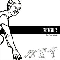 【DETOUR】On Your Mark