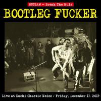 【FUCKER】BOOTLEG FUCKER