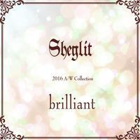 """【Sheglit 2016A/W Collection """"brilliant""""】"""