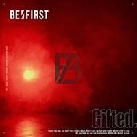 【SHIBUYA TSUTAYA限定特典名刺カード付】BE:FIRST「Gifted.」SG(初回生産限定盤)