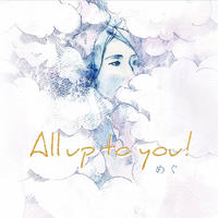 Single【All up to you!】