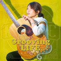 Album【Grooving LIFE】